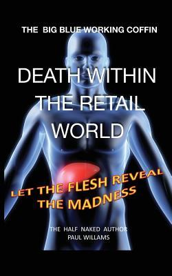 Death Within the Retail World Paul Williams
