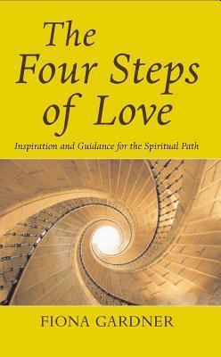 Four Steps of Love Fiona Gardner
