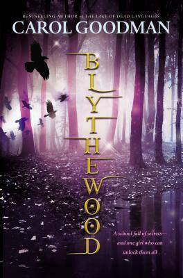 Blythewood (Blythewood, #1)  by  Carol Goodman