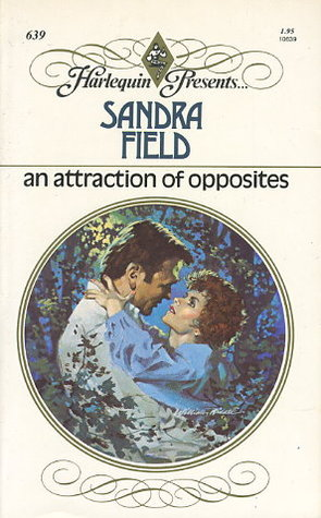 An Attraction of Opposites  by  Sandra Field