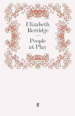 People at Play Elizabeth Berridge