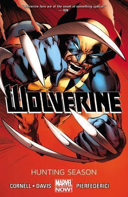 Wolverine, Vol. 1: Hunting Season  by  Paul Cornell