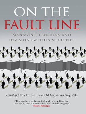 On the Fault Line: Managing Tensions and Divisions Within Societies  by  McNamee Terence
