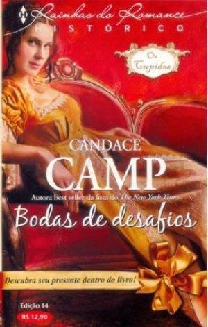 Bodas de Desafios (Os Cupidos, #3) Candace Camp