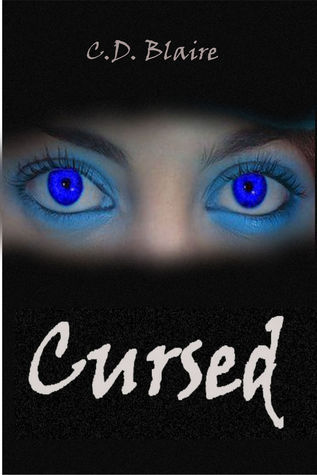 Cursed  by  C.D. Blaire