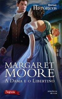 A Dama e o Libertino  by  Margaret Moore