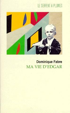Ma vie dEdgar  by  Dominique Fabre