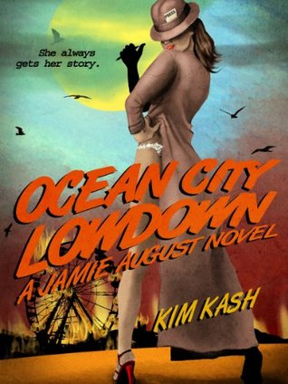 Ocean City Lowdown  by  Kim Kash