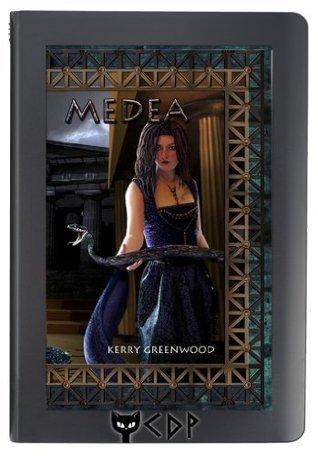 Medea (Delphic Women, #1)  by  Kerry Greenwood