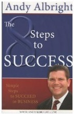The 8 Steps to Success Andy Albright