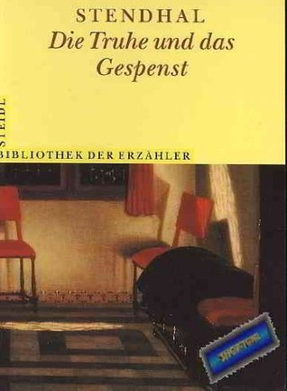 Die Truhe Und Das Gespenst Erzählung Stendhal