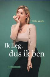 Ik lieg, dus ik ben Stine Jensen