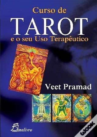 Curso de Tarot e o seu Uso Terapêutico  by  Veet Pramad