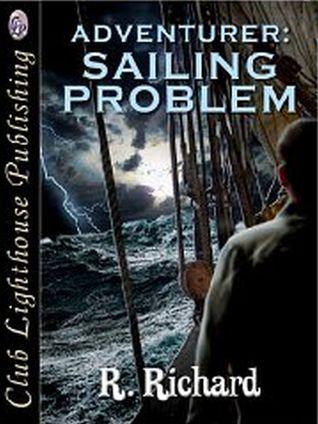 Adventurer: Sailing Problem  by  R. Richard