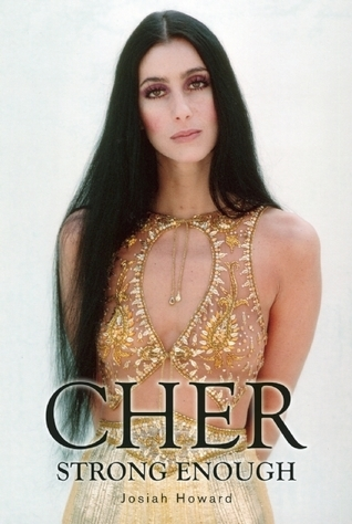 Cher: Strong Enough Josiah  Howard