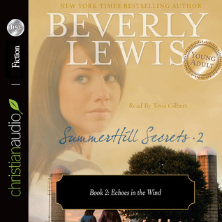 Echoes in the Wind (SummerHill Secrets Series #7)  by  Beverly  Lewis
