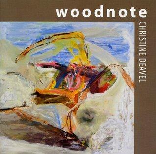 Woodnote Christine Deavel