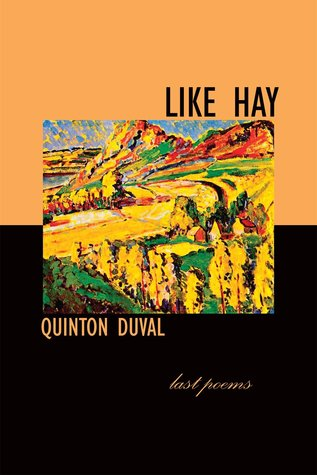 Like Hay  by  Quinton Duval