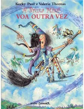A Bruxa Mimi Voa Outra Vez  by  Valerie Thomas