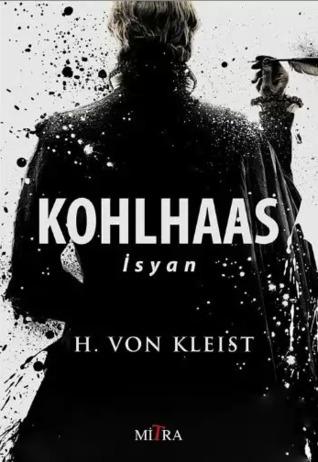 Kohlhaas İsyan  by  Heinrich von Kleist