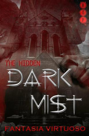 Dark Mist (The Hidden, #1) Fantasia Virtuoso