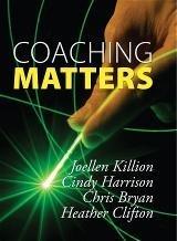 Coaching Matters  by  Joellen Killion