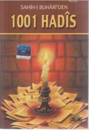 Sahih-i Buhariden 1001 Hadis Naim Erdoğan