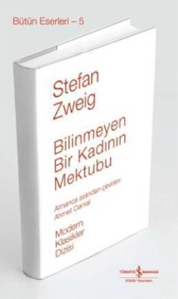 Bilinmeyen Bir Kadının Mektubu  by  Stefan Zweig