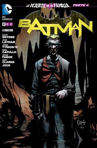 Batman 15 La Muerte de la Familia Parte IV (Batman #15) [Nuevo Universo DC]  by  Scott Snyder