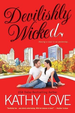 Devilishly Wicked (Devilishly, #3) Kathy Love