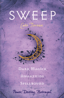Sweep: Dark Magick / Awakening / Spellbound: Volume 2  (Sweep, #4-6) Cate Tiernan