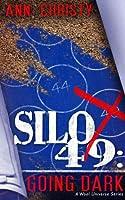 Silo 49: Going Dark  by  Ann Christy