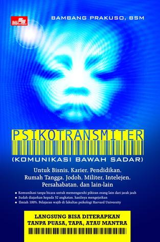 Psikotransmiter Bambang Prakuso