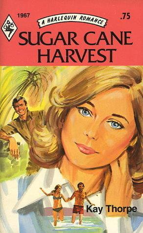 Sugar Cane Harvest Kay Thorpe