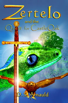 Zertelo and the Quest for CastleOak  by  D.S. Arnauld