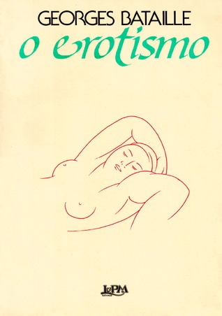 O Erotismo  by  Georges Bataille