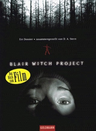 Blair Witch Project. Ein Dossier.  by  Dave Stern