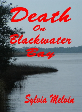 Death on Blackwater Bay  by  Sylvia Melvin