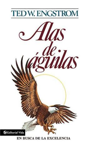 Alas de Aguilas  by  Theodore Wilhelm Engstrom