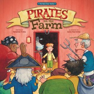 Pirates on the Farm Denette Fretz
