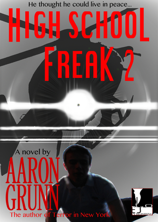 High School Freak 2 (#2) Aaron Grunn
