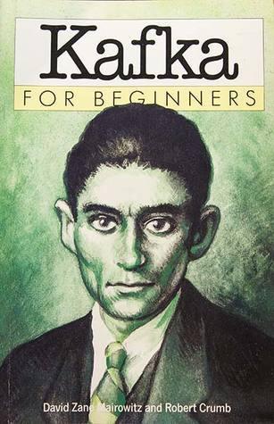 Kafka For Beginners David Zane Mairowitz