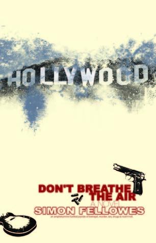 Dont Breathe The Air  by  Simon Fellowes
