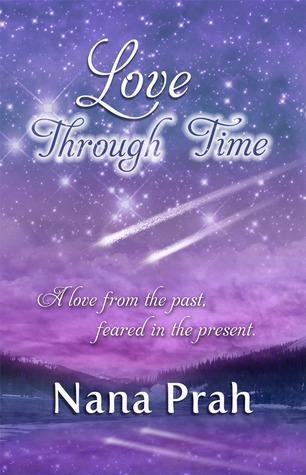 Love Through Time  by  Nana Prah