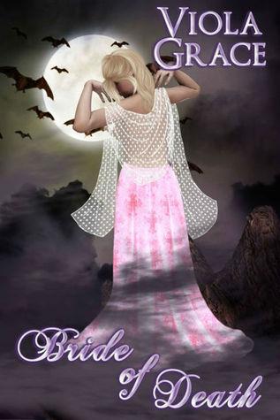 Bride of Death  by  Viola Grace