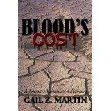 Bloods Cost (Jonmarc Vahanian Adventure #5) Gail Z. Martin
