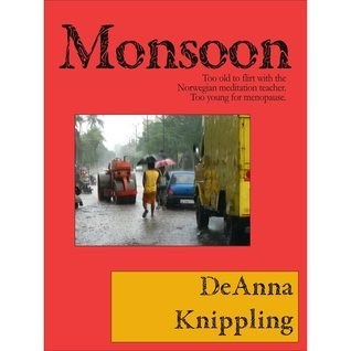 Monsoon  by  DeAnna Knippling