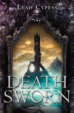 Death Sworn (Death Sworn, #1) Leah Cypess