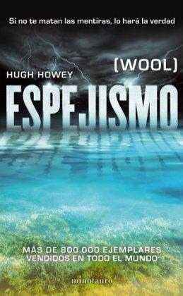 Espejismo (Wool, #1-5) Hugh Howey