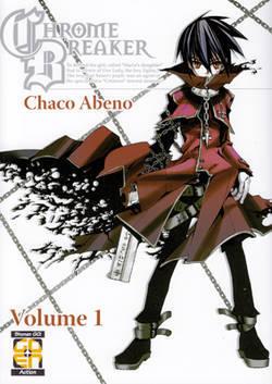 Chrome Breaker, Vol. 01  by  Chako Abeno